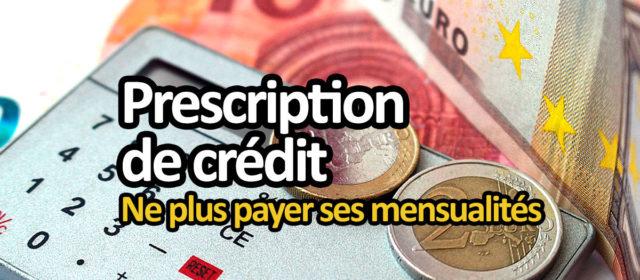 Prescription de crédit : ne plus payer ses créances