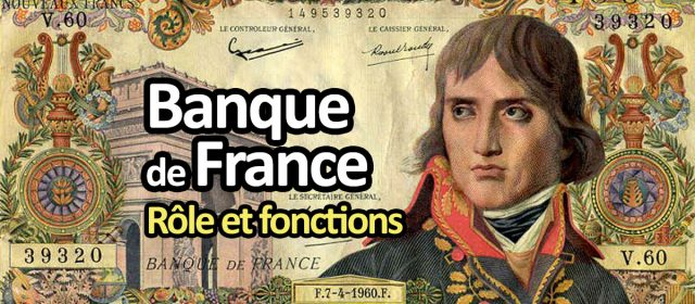 Rôle de la Banque de France