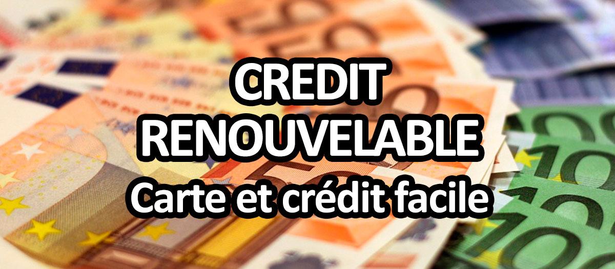 crédit renouvelable, carte de crédit facile à obtenir