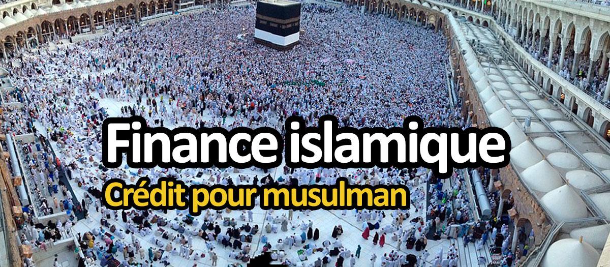 Finance islamique et crédit pour musulman