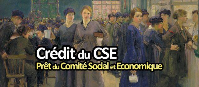 Crédit du Comité Social et Economique de l'entreprise