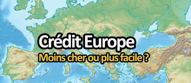 Obtenir un crédit en Europe