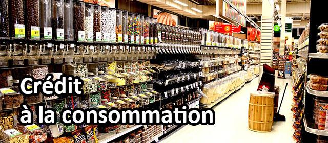 Qu Est Ce Qu Un Credit A La Consommation Definition