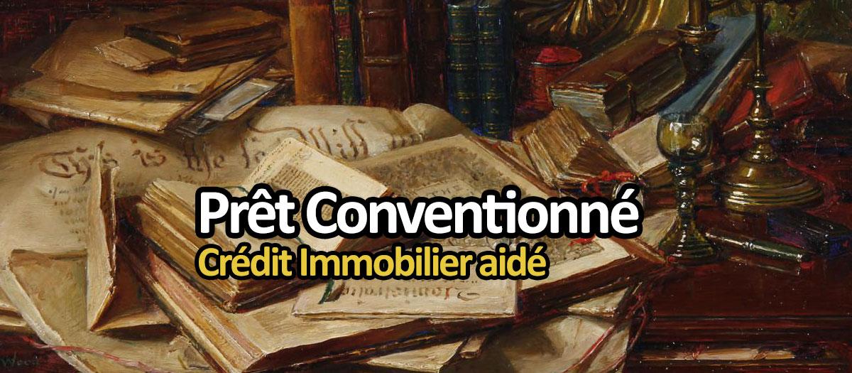 Prêt Conventionné : aide de l'état pour un crédit immobilier