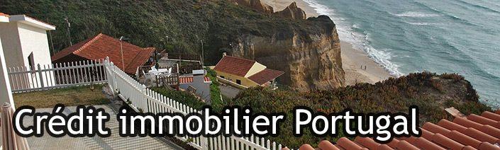 Crédit immobilier pour acheter un appartement ou une maison au Portugal