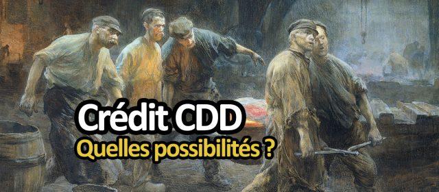 crédit et CDD
