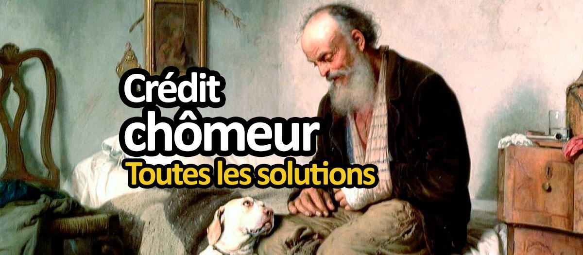Solutions de crédit pour chômeur