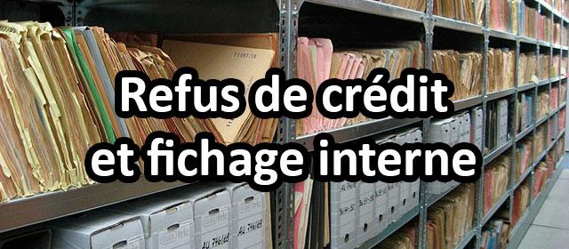Faire Un Credit Apres Un Fichage Ficp Et Fichage Interne