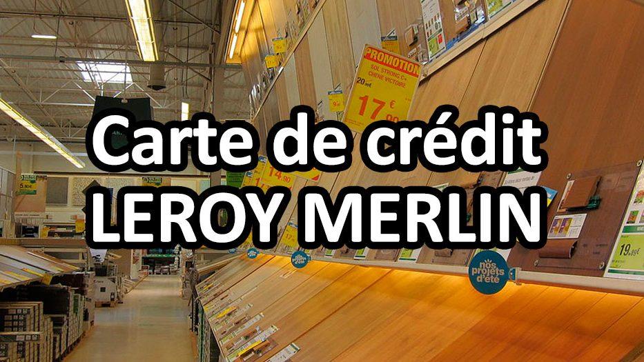 prix carte leroy merlin Avis carte Leroy Merlin : fidélité et crédit de la Carte Maison