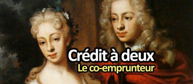 Crédit à deux : le co-emprunteur