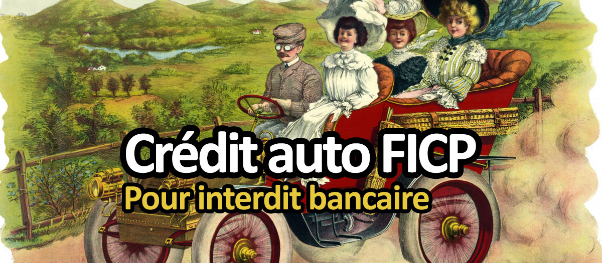 credit auto interdit bancaire