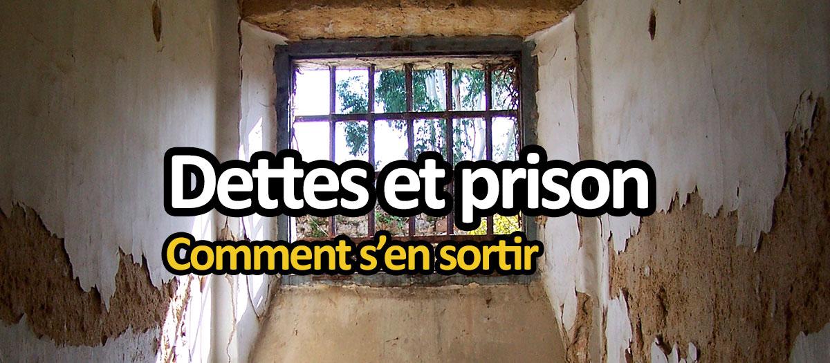 Dettes et prison : comment rembourser ses crédits
