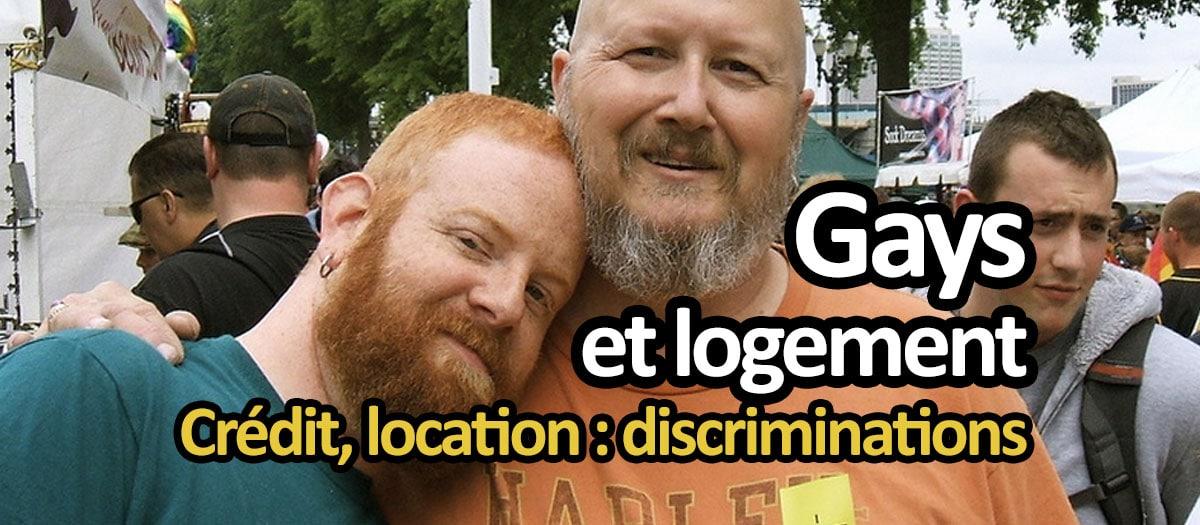 Logement et couple gay : discrimination à la location ou au crédit