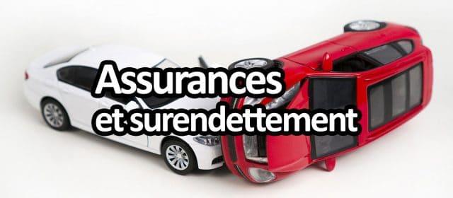 Les assurances et le surendettement