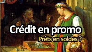 Comment trouver un crédit en promotion