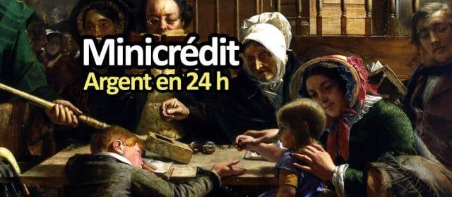 Le minicrédit : pour ceux qui ne peuvent plus emprunter