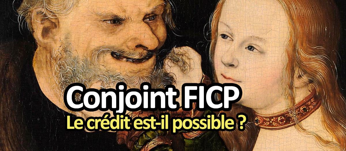Le conjoint au FICP empêche le crédit