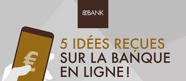 5 idées reçues sur la banque en ligne par BforBank