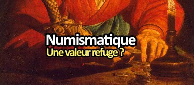 Investir en pièces de monnaie : la numismatique, valeur refuge ?