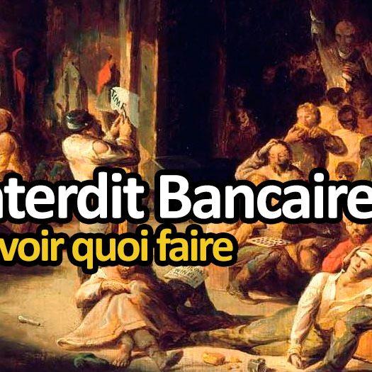 Interdit Bancaire Qu Est Ce Que C Est Savoir Quoi Faire